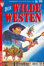 Der wilde Westen Abo
