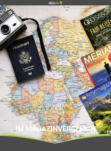 Reisemagazine im Vergleich