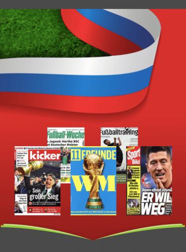 Fußballzeitschriften Abo Angebote zur Fußball WM 2018